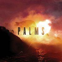 Palms - Palms (chronique)