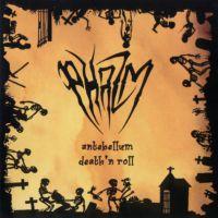 chronique Phazm - Antebellum Death 'n Roll