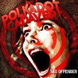 Polkadot Cadaver - Sex Offender (chronique)