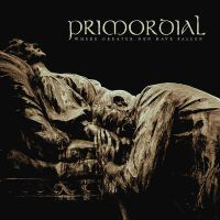 Primordial - Where Greater Men Have Fallen (chronique)