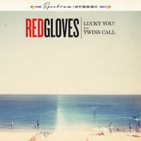 Red Gloves - Lucky you!