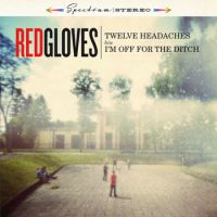 Red Gloves - Twelve Headaches (chronique)