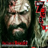 chronique Rob Zombie - Hellbilly Deluxe 2 : Noble Jackals, Penny Dreadfuls and the Systematic Dehumanization of Cool
