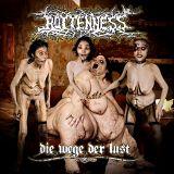 Rottenness - Die Wege Der Lust
