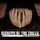 Seekers Of The Truth - 2 Decades Shunning Mask
