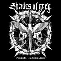 Shades Of Grey - Freedom ​/ Incarceration