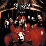 Slipknot - Slipknot (chronique)