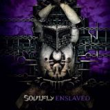 Soulfly - Enslaved (chronique)