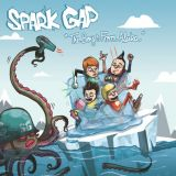Spark Gap - The Boys From Alaska