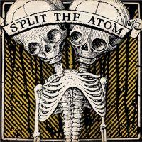 Split The Atom - EP