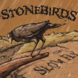 Stonebirds - Slow fly
