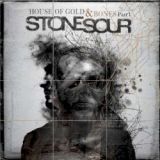 Stone Sour - House of gold & bones Part I