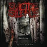 Suicide Silence - No Time To Bleed (chronique)