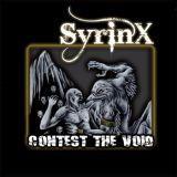 chronique Syrinx - Contest the void
