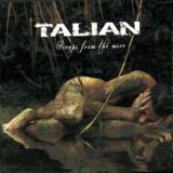 Talian - Scraps From The Mire