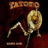 Tayobo - Django bang