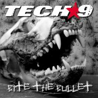 chronique Tech-9 - Bite The Bullet