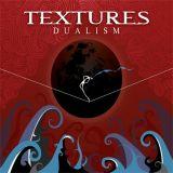 Textures - Dualism