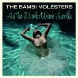 The Bambi Molesters - As the dark wave smells