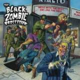The black zombie procession - Mess with the best, die like the rest
