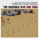 chronique The Bushmen - War and Soda