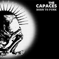 The Capaces - Born To Punk