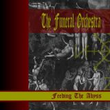 chronique The Funeral Orchestra - Feeding the Abyss