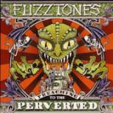 The Fuzztones - Preaching to the perverted