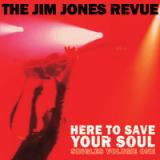 chronique The Jim Jones Revue - Here to save your soul