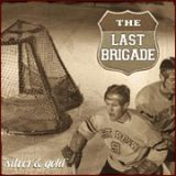 The Last Brigade - Silver & Gold (chronique)