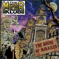 The Monster Klub - The House Of Miracles