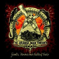 The Orange Man Theory - Giants, Demons And Flocks Of Sheep