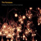 The Parisians - Shaking the ashes of our enemies