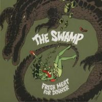 The Swamp - Fresh meat for dinner