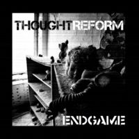 Thought Reform - Endgame