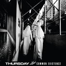 Thursday - Common existence (chronique)