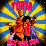Torm - Back From Zorg