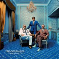 Triggerfinger  - By absence of the sun (chronique)