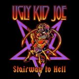 chronique Ugly Kid Joe - Stairway to Hell