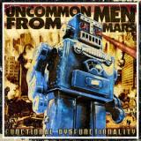 Uncommonmenfrommars - functional dysfunctionality (chronique)