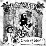Uncommonmenfrommars - I Hate my band (chronique)