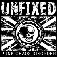 Unfixed - Punk Chaos Disorder