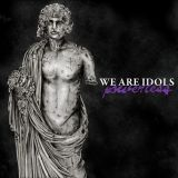 We Are Idols - Powerless