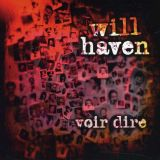 Will Haven - Voir Dire (chronique)