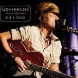 Wovenhand - Live at Roepaen (chronique)