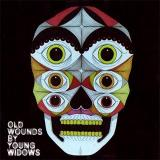 chronique Young Widows - Old Wounds