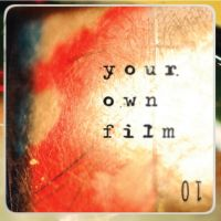 Your Own Film - 01
