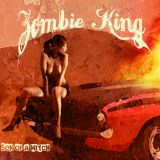 Zombie King - Son Of A Witch