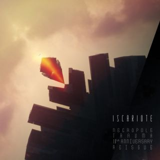 Iscariote - Necropole Trauma - 10th Anniversary Reissue