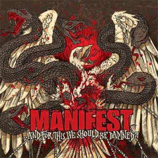 Manifest - ...And For This We Should Be Damned ?